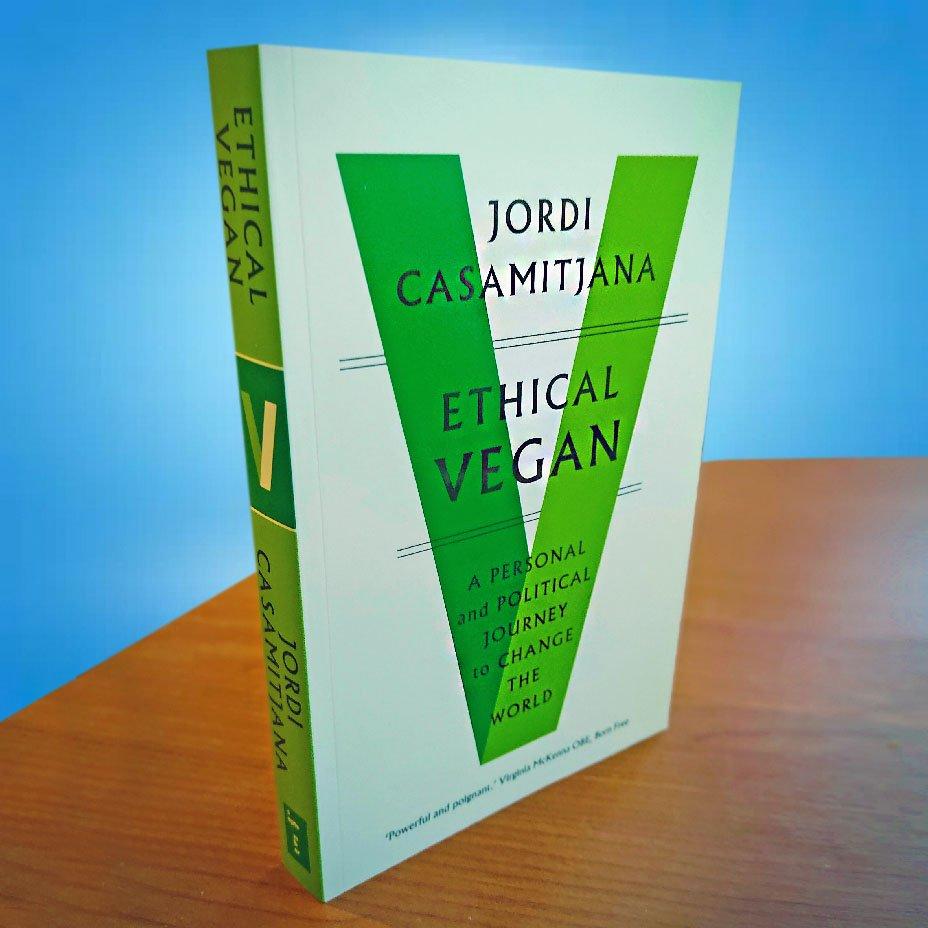 """""""Ethical Vegan: un viaggio personale e politico per cambiare il mondo"""""""